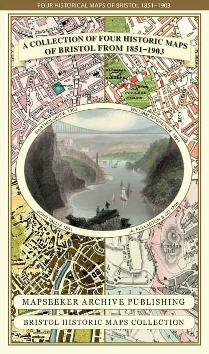 A Collection Of Four Historic Maps Of Bristol From 1851 - 1903